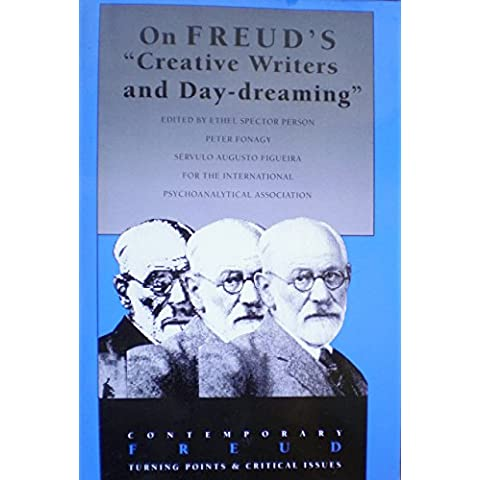 On Freud's Creative Writers and Day-Dreaming (Contemporary Freud) by Ethel Spector Person (1-Jun-1995)