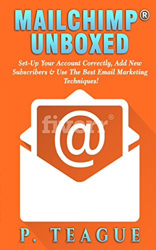 free kindle book MailChimp® Unboxed: The Complete MailChimp® Guide For Beginners