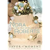 Savor the Moment (Bride Quartet, Band 3)