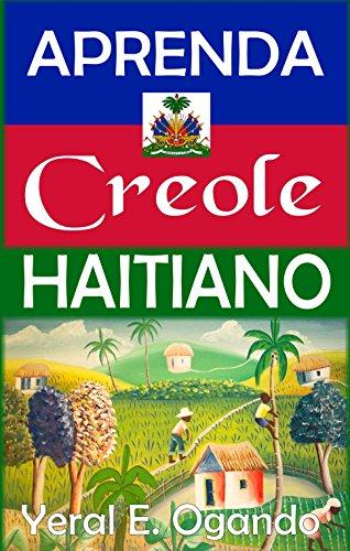 Aprenda Creole Haitiano por Yeral E. Ogando