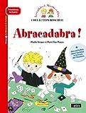 Les exploits de Maxime et Clara - Abracadabra !