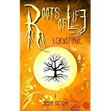 Roots of Life: Lebensfunke (Roots of Life-Trilogie 1)
