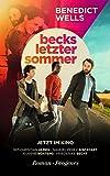 Becks letzter Sommer (detebe) von Benedict Wells