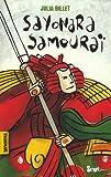 Sayonara samouraï | Billet, Julia (1962-....). Auteur