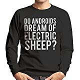 Do Androids Dream Of Electric Sheep Blade Runner Men's Sweatshirt