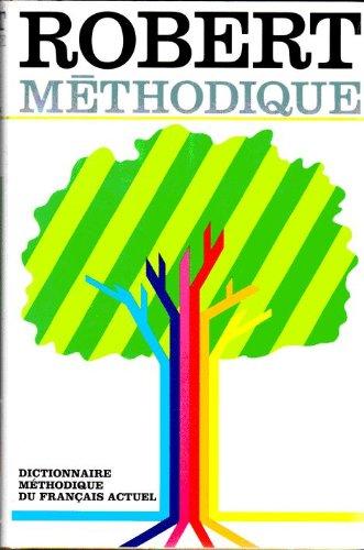 Le Robert méthodique par Josette Rey-Debove