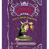 HOW TO SPEAK DRAGONESE: 3 (How to Train Your Dragon, 3)