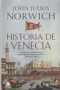 Historia de Venecia par John Julius Norwich