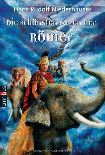 Die schönsten Sagen der Römer