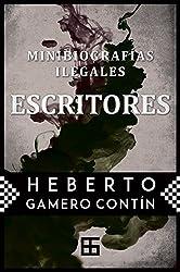 Minibiografías ilegales. ESCRITORES