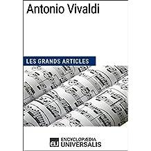 Antonio Vivaldi: Les Grands Articles d'Universalis