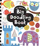 Big Doodling Book (Usborne Drawing, Doodling and Colouring)