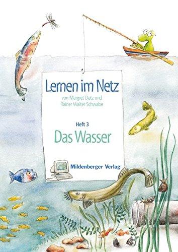 Lernen im Netz: Heft 3: Wasser