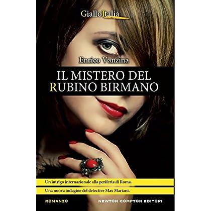 Il Mistero Del Rubino Birmano (Le Indagini Del Detective Mariani Vol. 2)