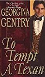 To Tempt A Texan (Panorama of the Old West Book 24)