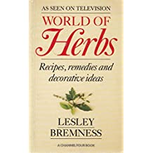 World Of Herbs: Recipes, Remedies and Decorative Ideas