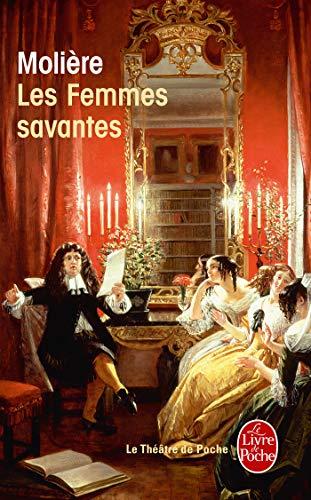 Les Femmes savantes (Théâtre) por Jean-Baptiste Molière (Poquelin dit)