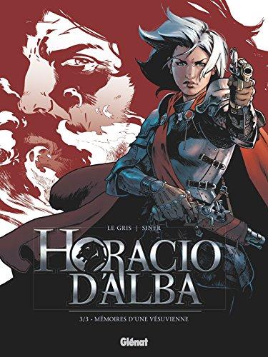 Horacio d'Alba - Tome 03: Mémoires d'une Vésuvienne