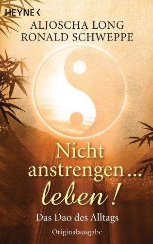 nicht-anstrengen-leben-das-dao-des-alltags-german-edition