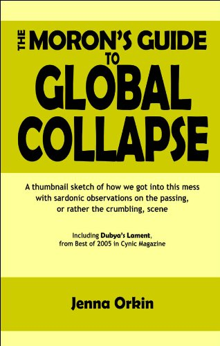the-morons-guide-to-global-collapse-english-edition