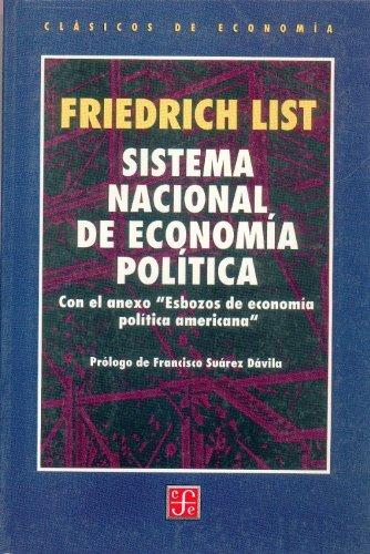 Sistema nacional de economia politica por Friedrich List