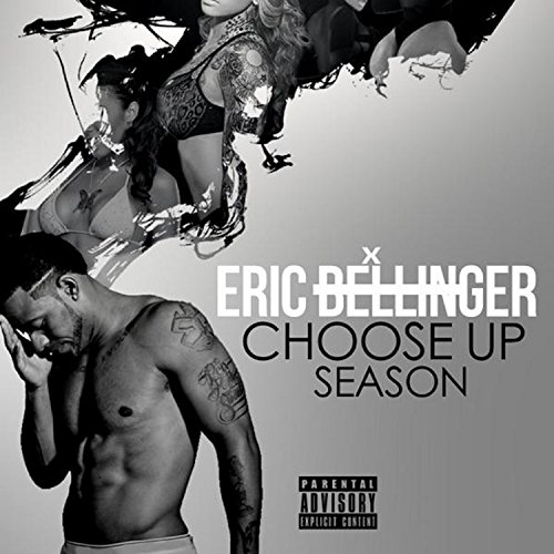 Choose Up Season [Explicit]
