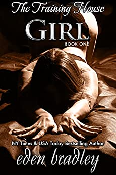 Girl (The Training House Book 1) by [Bradley, Eden]