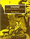 #9: Thumri in Historical and Stylistic Perspectives