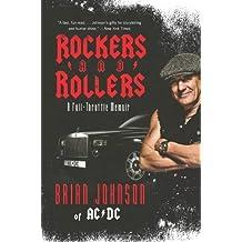 [(Rockers and Rollers: A Full-Throttle Memoir )] [Author: Brian Johnson] [Jun-2012]