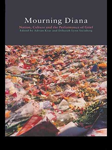 [(Mourning Diana : Nation, Culture and the Performance of Grief)] [Edited by Deborah Lynn Steinberg ] published on (October, 1999)