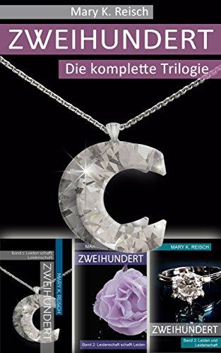 Zweihundert - Sammelband: Die komplette Trilogie