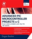 Image de Advanced PIC Microcontroller Projects in C: From USB to RTOS with the PIC 18F Series