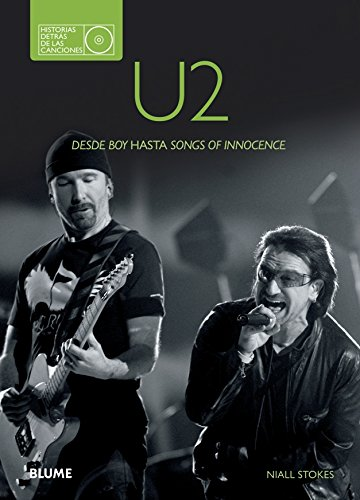 U2. Historias detrás de las canciones por Niall Stokes