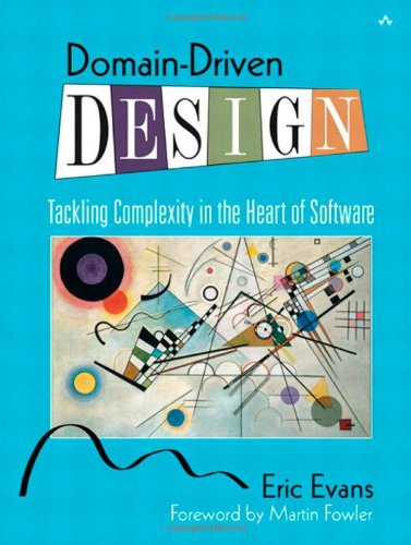 Domain-Driven Design: Tackling Complexity in the Heart of Software por Eric J. Evans