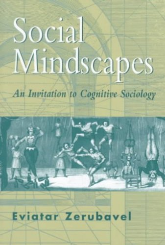 Social Mindscapes An Invitation to Cognitive Sociology
