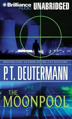 The Moonpool (Cam Richter Series) by P. T. Deutermann (2008-05-27)