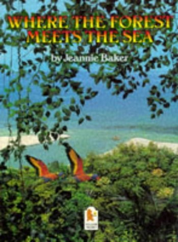 Where the Forest Meets the Sea (Big Books) by Jeannie Baker (1998-02-02)