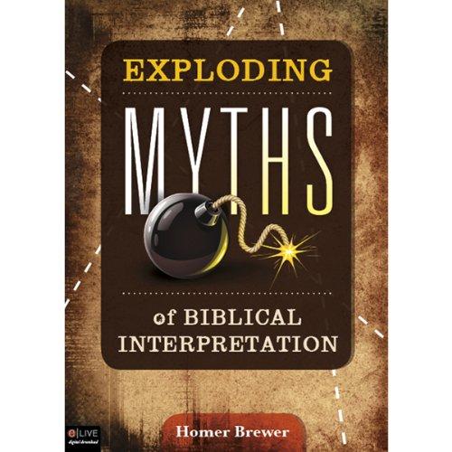 Exploding Myths of Biblical Interpretation  Audiolibri