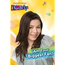 iAm Your Biggest Fan! (iCarly) (Chapter Book)