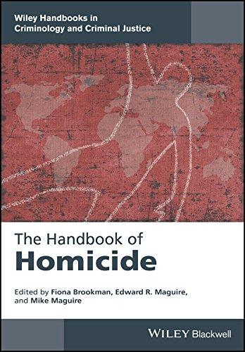 The Handbookof Homicide (Wiley Handbooks in Criminology and Criminal Justice)