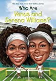 #10: Who are Venus and Serena Williams? (Who Was?)