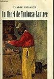 Un Henri de Toulouse-Lautrec