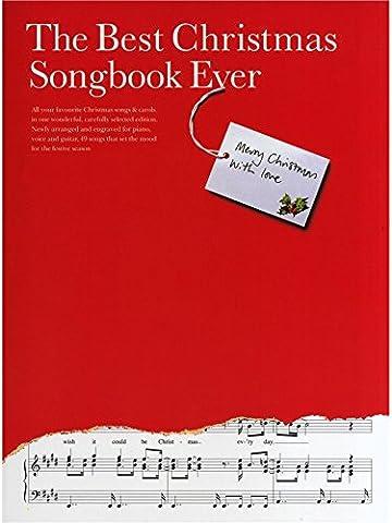 The Best Christmas Songbook Ever. Für Klavier, Gesang & Gitarre(mit Griffbildern)