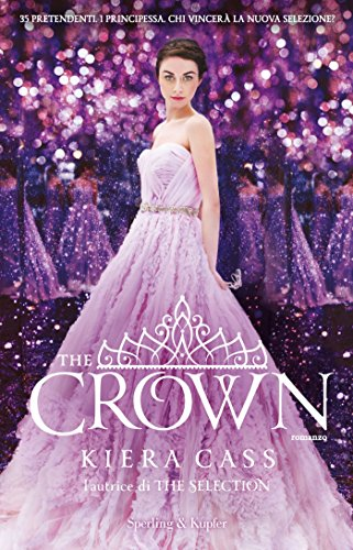 The Crown (versione italiana) (The Selection (versione italiana) Vol. 5)