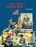 #10: The First World War (Cambridge History Programme Key Stage 4)