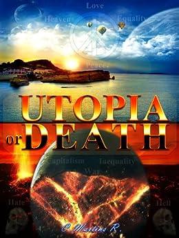 Utopia or Death by [Martins, Claudio]