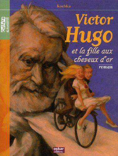 Victor Hugo et la fille aux cheveux d'or