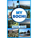 My Sochi: Travel Guide (English Edition)