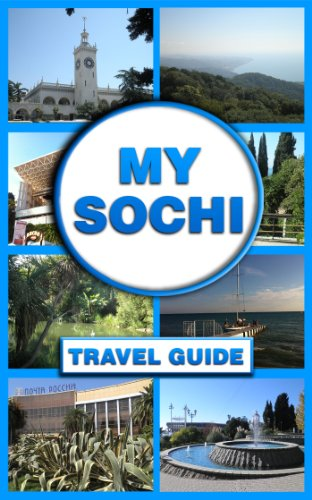 My Sochi: Travel Guide (English Edition)