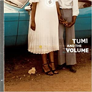"Afficher ""Tumi And The Volume (17 titres)"""
